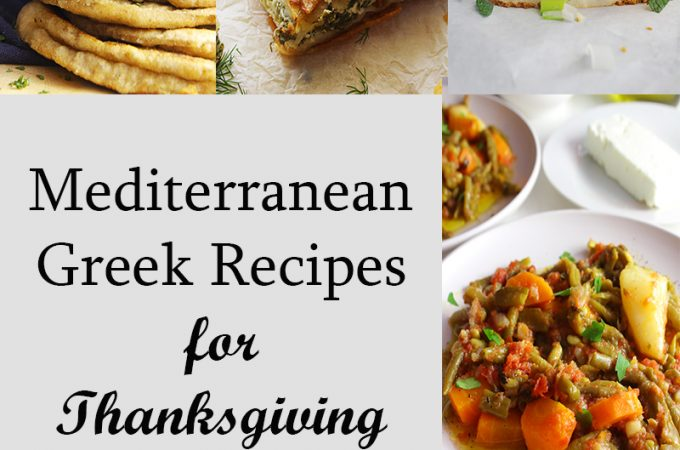 Top Mediterranean Greek Recipes for Thanksgiving